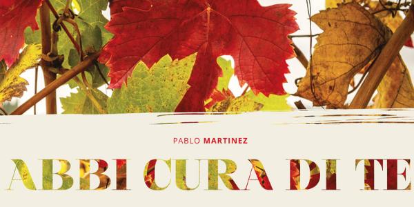 Promozione del libro Abbi cura di te di Pablo Martinez Vila