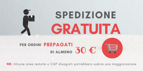 Spedizione gratuita per ordini sopra €30