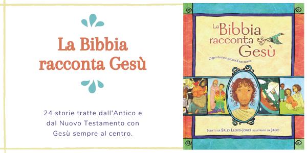 Promozione della Bibbia illustrata per bambini La Bibbia racconta Gesù: ogni storia sussurra il suo nome
