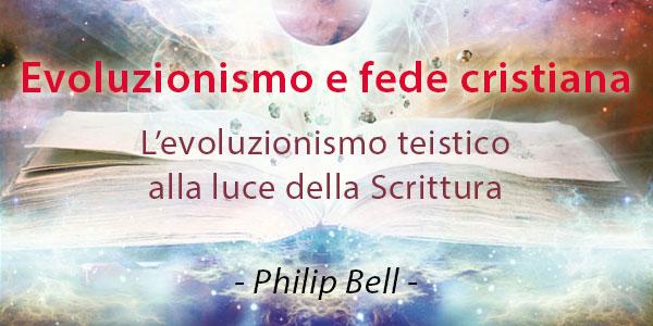 L'evoluzionismo teistico alla luce della Scrittura