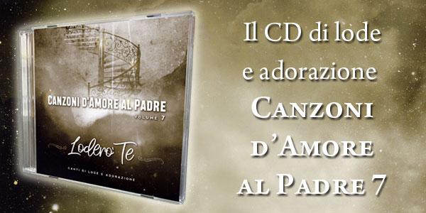 CD Canzoni d'amore al Padre - Volume 7