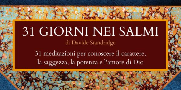 Promozione del libro 31 giorni nei Salmi di Davide Standridge