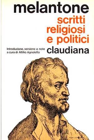 Scritti religiosi e politici  - Introduzione , versione e note a cura di Attilio Agnoletto (Brossura)