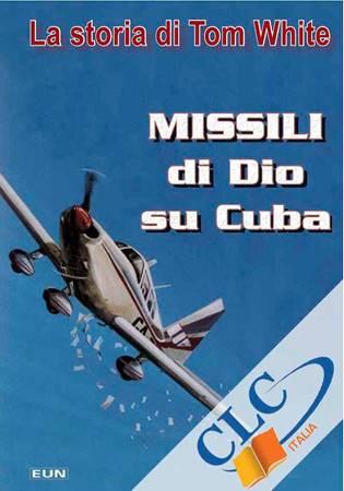 Missili di Dio su Cuba (Brossura)