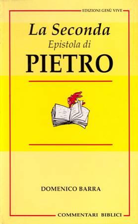 La Seconda Epistola di Pietro (Brossura)