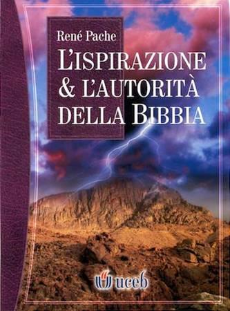 L'ispirazione e l'autorità della Bibbia (Brossura)