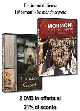 """Offerta 2 DVD: """"Testimoni di Geova"""" """"I Mormoni - Un mondo segreto"""" a un prezzo speciale"""