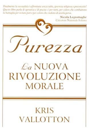 Purezza - La nuova rivoluzione morale (Brossura)