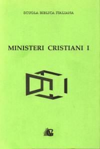 Ministeri cristiani - vol. 1