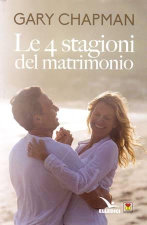 Le 4 stagioni del matrimonio (Brossura)