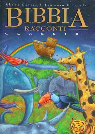 Bibbia - Racconti classici - Libro illustrato