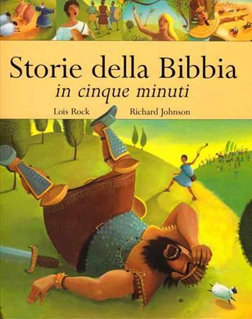 Storie della Bibbia in cinque minuti - Libro illustrato