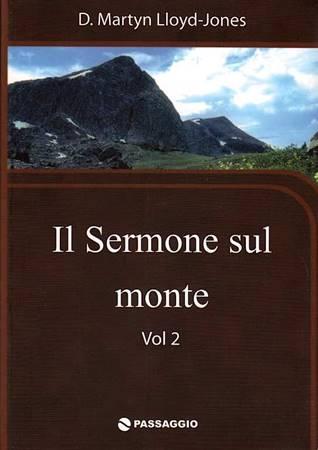 Il sermone sul monte - Vol. 2 (Brossura)