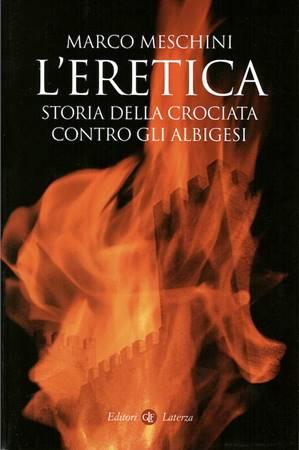 L'eretica storia della crociata contro gli albigesi