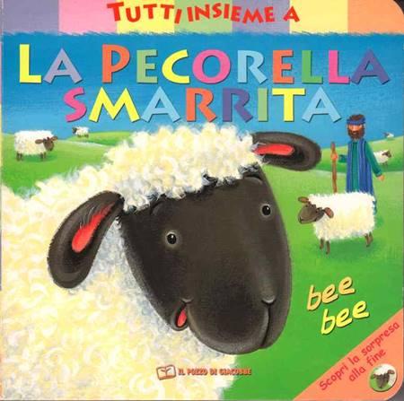 Tutti insieme a La pecorella smarrita - Libro cartonato illustrato (Copertina rigida)