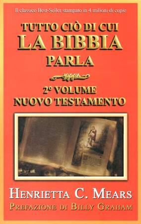 Tutto ciò di cui la Bibbia parla (Brossura)