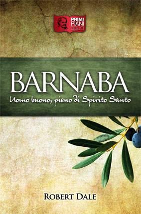 Barnaba - Uomo buono, pieno di Spirito Santo (Brossura)