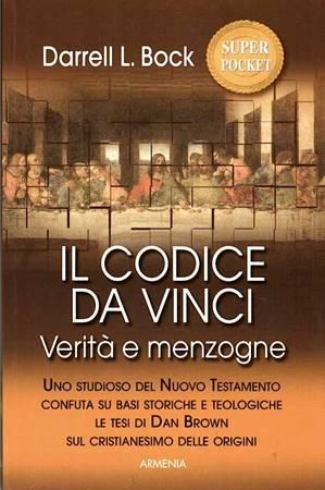 Il Codice Da Vinci - Verità e menzogne (Brossura)