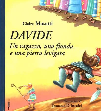 Davide - un ragazzo, una fionda e una pietra levigata (Copertina rigida)