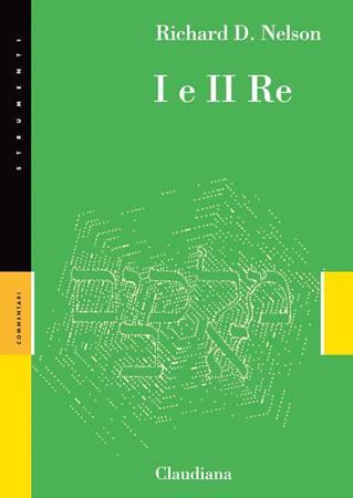 I e II Re - Commentario Collana Strumenti (Brossura)