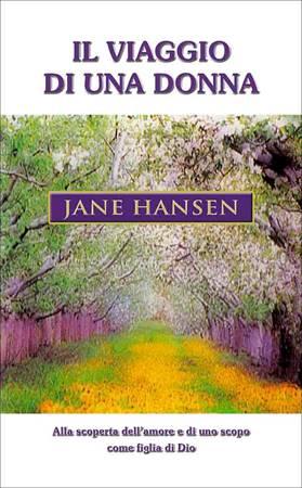 Il viaggio di una donna - Alla scoperta dell'amore e di uno scopo come figlia di Dio (Brossura)