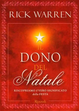 Il dono del Natale - Riscopriamo il vero significato della festa