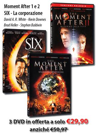 "Offerta 3 DVD: ""The Moment After 1 e 2"" - ""SIX la corporazione"""