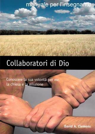 Collaboratori di Dio - Manuale per Insegnante (Spirale)