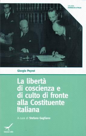 La libertà di coscienza e di culto di fronte alla Costituzione Italiana (Brossura)