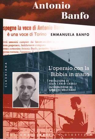 Antonio Banfo - L'operaio con la Bibbia in mano (Brossura)