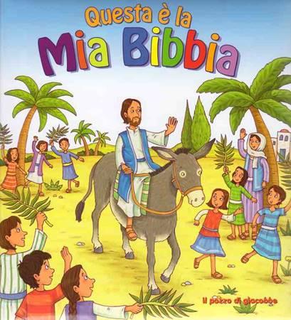 Questa è la mia Bibbia - Libro illustrato