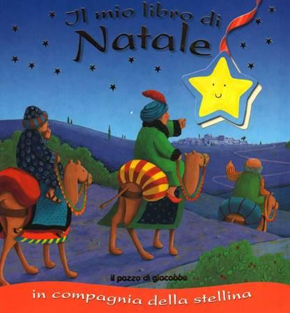 Il mio libro di Natale in compagnia della stellina (Copertina rigida)