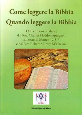 Come leggere la Bibbia, Quando leggere la Bibbia (Spillato)