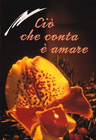 Ciò che conta è amare - Libretto di auguri (05D 22) (Spillato)