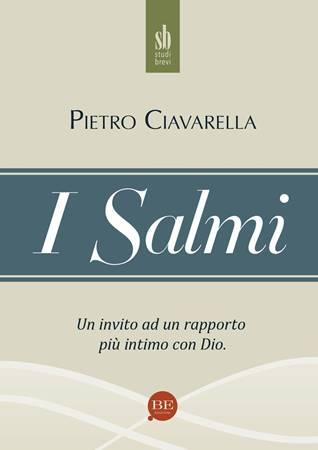 i Salmi - un invito ad un rapporto più intimo con Dio (Brossura)