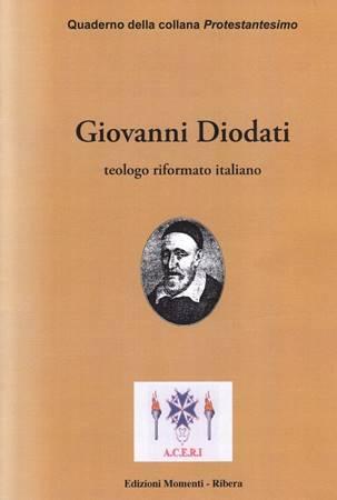 Giovanni Diodati teologo riformato italiano (Spillato)