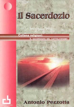 Il sacerdozio nel cattolicesimo (Brossura)