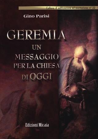 Geremia - Un messaggio per la chiesa di oggi (Brossura)