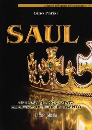 Saul - Un uomo che non è stato all'altezza del proprio compito (Brossura)