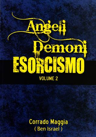 Angeli demoni esorcismo vol. 2 (Brossura)