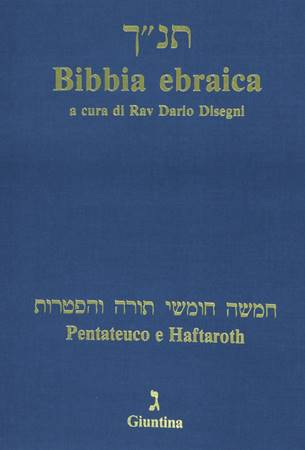 Bibbia Ebraica con Traduzione a Fronte - Pentateuco e Haftaroth (Brossura)