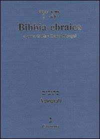 Bibbia Ebraica con Traduzione a Fronte - Agiografi (Brossura)