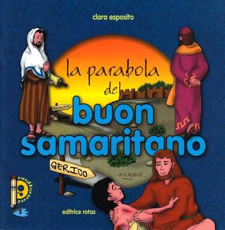 La parabola del buon Samaritano - Libretto illustrato (Spillato)