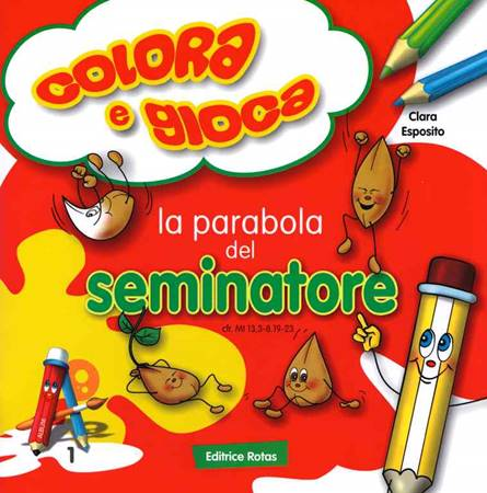 La parabola del Seminatore - Libro da colorare con giochi (Spillato)