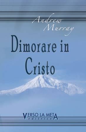Dimorare in Cristo