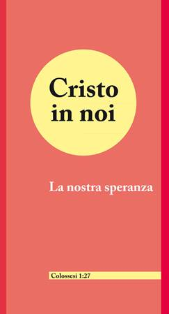 Cristo in noi - Confezione 100 opuscoli (Pieghevole)