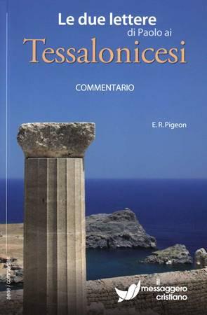 Le due lettere di Paolo ai Tessalonicesi (Brossura)