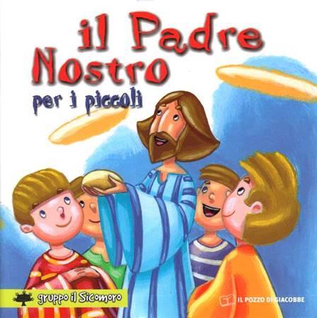 Il Padre nostro per i piccoli (Spillato)