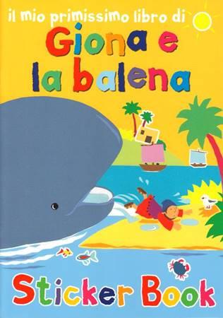 Giona e la balena - Libro illustrato con adesivi (Spillato)