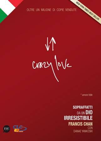 Crazy love - Amore folle (Brossura)